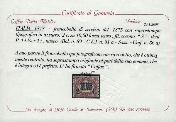 1878 2 cent. su 10 Lire MNH Certificato Caffaz